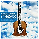 Christopher Cross: Secret Ladder (Audio CD)