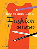 How to Draw Like a Fashion Designer: Inspirational Sketchbooks - Tips from Top Designers