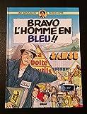 Telecharger Livres BRAVO L HOMME EN BLEU BD DE L ENTREPRISE SAMSE DANS L ISERE (PDF,EPUB,MOBI) gratuits en Francaise