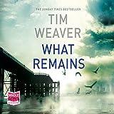 What Remains: David Raker, Book 6