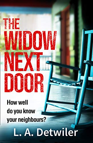 The Widow Next Door: The Most Chilling of New Crime Thriller Books That You Will Read This Year