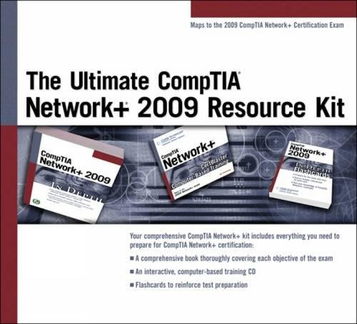 The Ultimate Comptia Network+ 2009 Resource Kit por Course Technology