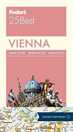 Fodor's Vienna 25 Best (Full-color Travel Guide) by Fodor's Travel Guides (2015-11-17)