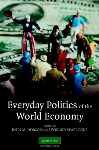 Everyday Politics of the World Economy