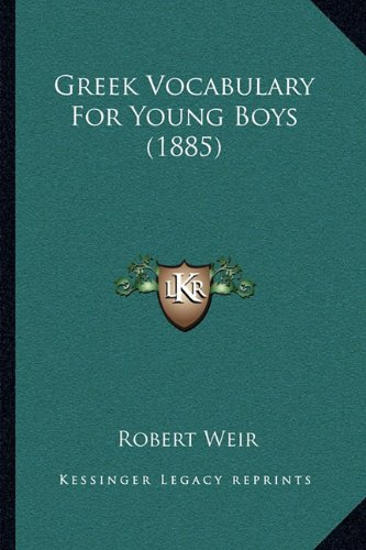 Greek Vocabulary for Young Boys (1885)