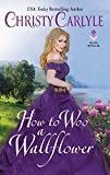 How to Woo a Wallflower (Romancing the Rules)