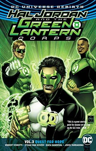 Hal Jordan and the Green Lantern Corps Vol. 3: Quest for Hope (Rebirth) (Jordan Green Lantern Hal)