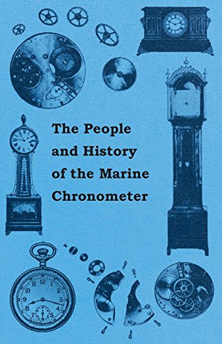 The People and History of The Marine and Pocket Chronometer