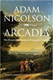 Arcadia: England and the Dream of Perfection