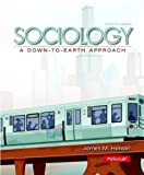 Sociology: A Down-to-Earth Approach by James M. Henslin (2013-10-23)