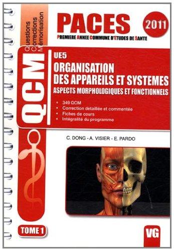 Organisation des appareils et systèmes UE5 : Aspects morphologiques et fonctionnels Tome 1