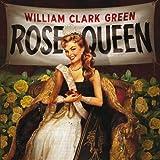 Songtexte von William Clark Green - Rose Queen