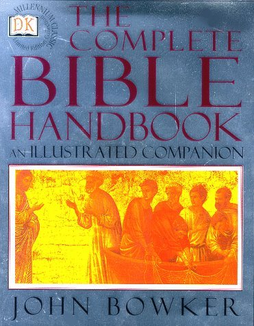 DK MILLENNIUM CLASSICS LIMITED EDITION COLLECTION - THE COMPLETE BIBLE HANDBOOK (Millennium Edition Limited)