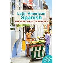 Latin American Spanish Phrasebook & Dictionary (Phrasebooks)