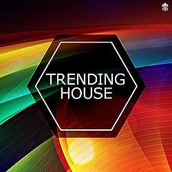 Trending House