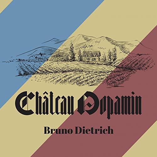Château Dopamin