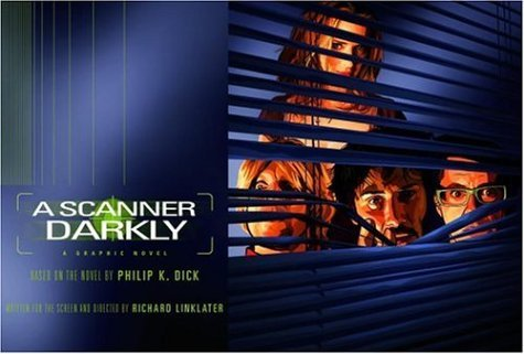 A Scanner Darkly [Graphic Novel] by Philip K. Dick (2006-07-04)