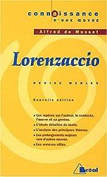 Lorenzaccio : Alfred de Musset