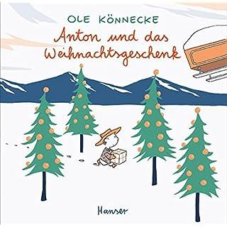 Anton und das Weihnachtsgeschenk
