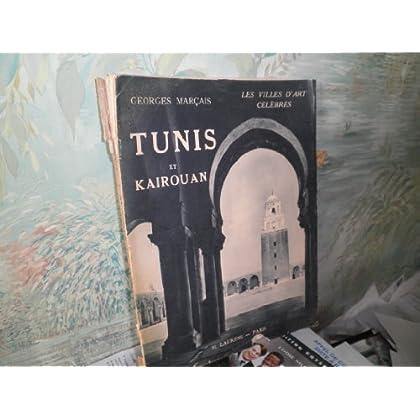 Tunis et kairouan-villes d'art célèbres