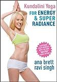 Kundalin Yoga for Energy & Super Radiance ALL LEVELS - Ana Brett & Ravi Singh [DVD]