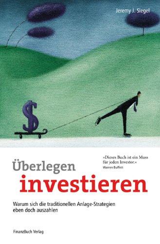Überlegen Investieren: Warum sich die traditionellen Anlage-Strategien eben doch auszahlen