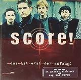 Songtexte von Score! - Das ist erst der Anfang