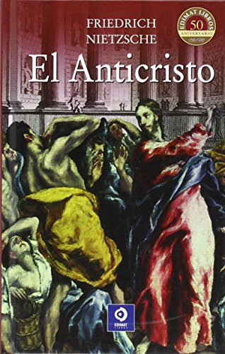 El anticristo (Clásicos selección) por Friedrich Nietzsche