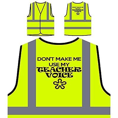 Lassen Sie mich nicht Lehrer Stimme perfekte Geschenk Neuheit Neu Personalisierte High Visibility Gelbe Sicherheitsjacke Weste b49v
