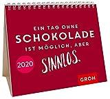 Ein Tag ohne Schokolade ist möglich, aber sinnlos 2020: Mini-Monatskalender -