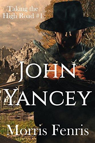 John Yancey (Taking the High Road series Book 1) (English Edition) Cowboy Wild Rags