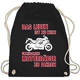 Motorräder - Das Leben ist zu kurz um hässliche Motorräder zu fahren 3 - Unisize - Schwarz -...