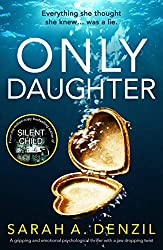 Only Daughter: A gripping and emotional psychological thriller with a jaw-dropping twist (English Edition)