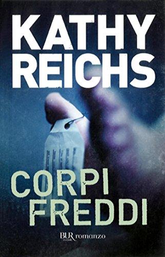Corpi freddi (La serie di Temperance Brennan) di [Reichs, Kathy]