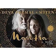 Mantra - Mit Mantra-Musik: Unsere Botschaft der Liebe