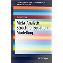 Meta-Analytic Structural Equation Modelling (SpringerBriefs in Research Synthesis and Meta-Analysis)