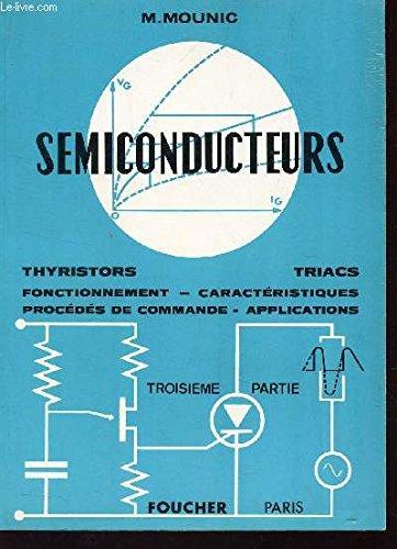 semiconducteurs-troisieme-aprtie-thyristors-triacs-fontinnement-caracteristiques-procedes-de-command