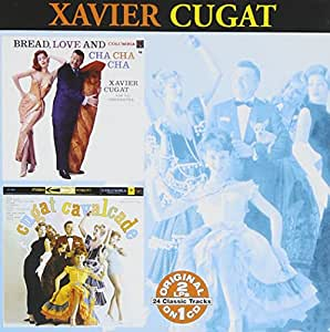Bread, Love and Cha-Cha-Cha/Cugat Calvalcade