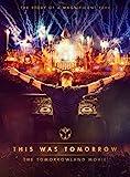 This Was Tomorrow - The Tomorrowland Movie [Blu-ray]