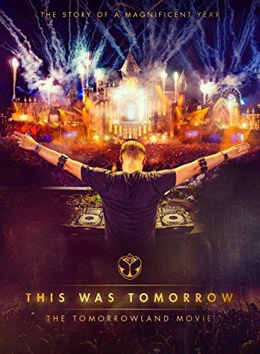This Was Tomorrow - The Tomorrowland Movie