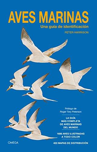 AVES MARINAS. GUIA DE IDENTIFICACION (GUIAS DEL NATURALISTA-AVES) por PETER HARRISON