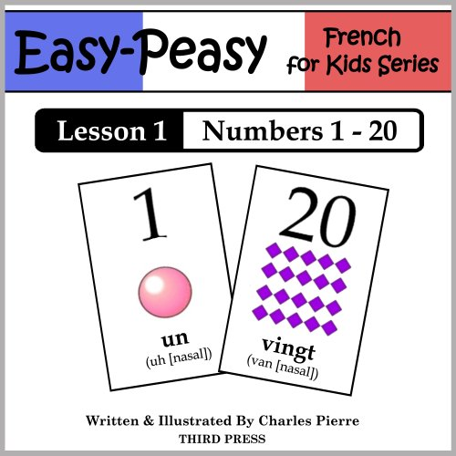 Descargar Libros Sin Registrarse French Lesson 1: Numbers 1 to 20 (Easy-Peasy French for Kids Series) Epub O Mobi
