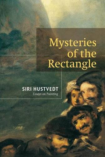 Mysteries of the Rectangle: Essays on Painting par Siri Hustvedt