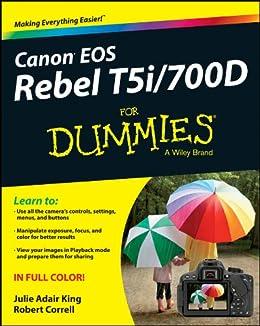 Canon EOS Rebel T5i/700D For Dummies de [King, Julie Adair, Correll, Robert]