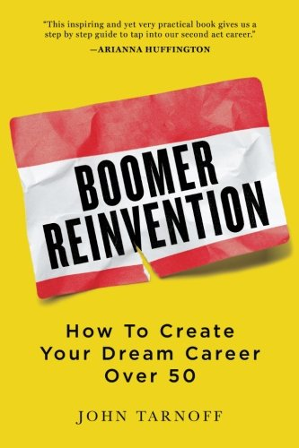 boomer-reinvention-how-to-create-your-dream-career-over-50
