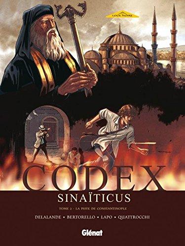 Codex Sinaïticus, Tome 2 : La piste de Constantinople par Yvon Bertorello