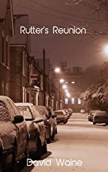 Rutter's Reunion: The Second Rutter Book (Rutter Books 2)