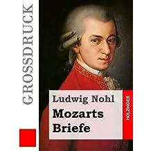 Mozarts Briefe (Großdruck) (Grossdruck)