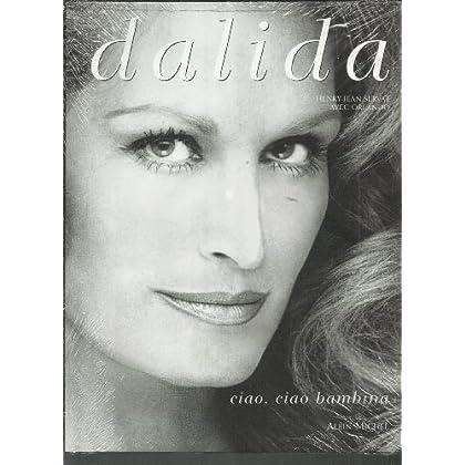 Dalida - Ciao, ciao bambina