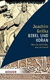 Bibel und Koran (HERDER spektrum)